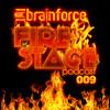 Download BRAINFORCE - FIRESTAGE Podcast 009 Mp3