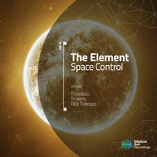 The Elements - Space Control (Trocoloco Remix)