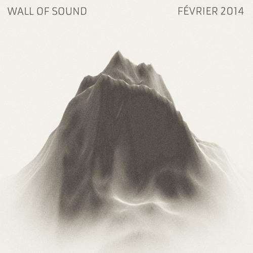 Wall Of Sound #16 | Février 2014