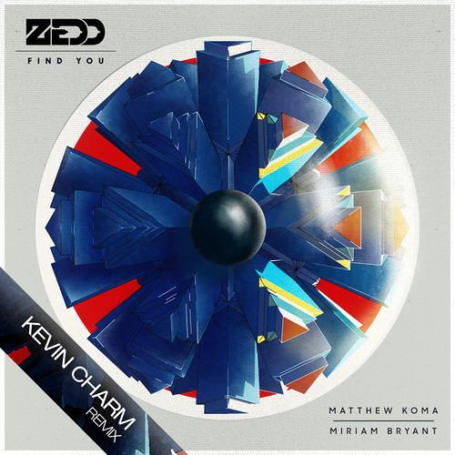 Zedd - Find You feat. Matthew Koma & Miriam Bryant (Kevin Charm Bootleg) [#SundayBootlegs 001]
