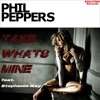 Phil Peppers - Take What's Mine (feat. Stephanie Kay) [FREE DOWNLOAD]