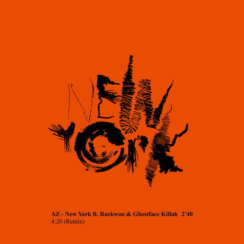 AZ - New York ft. Raekwon & Ghostface Killah (4:20 Remix) [Limited Free Download]