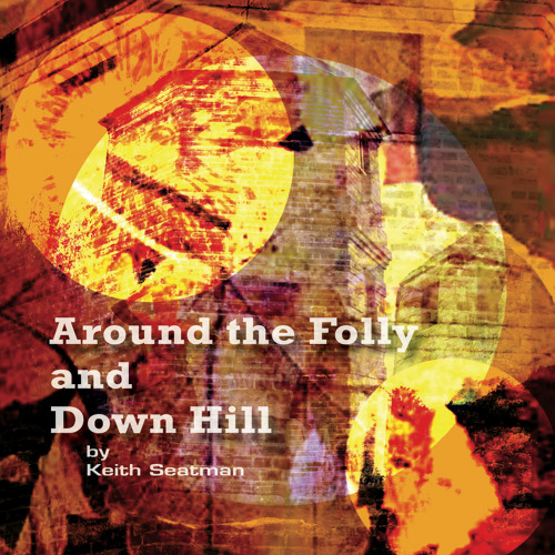 Around The Folly Excerpts