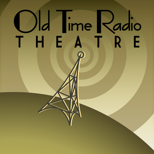 Old Time Radio Theatre