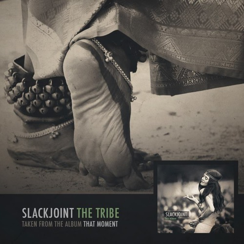 Slackjoint - The Tribe