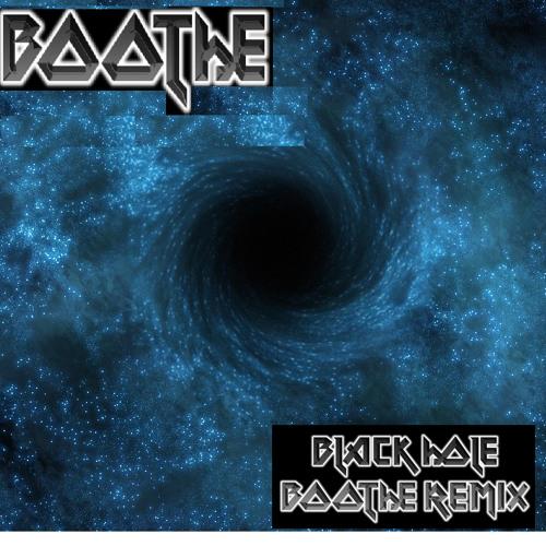 Blackhole - Boothe Remix
