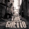 Out The Ghetto Ft. Luni Coleone (Prod. By Sinbad)