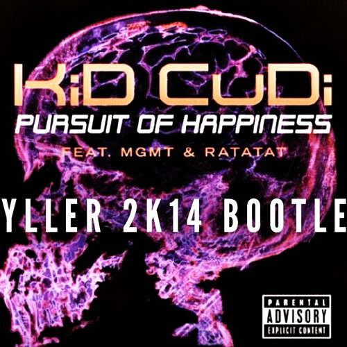 PURSUIT OF HAPPINESS (HYLLER 2k14 BOOTLEG)