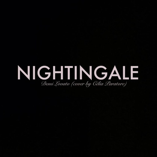 Nightingale - Demi Lovato (Cover by Célia Paratore)