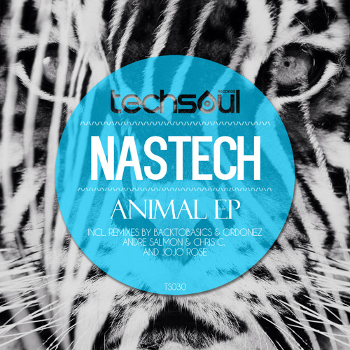 Nastech - Animal EP Forthcoming on Techsoul Records // Release date: 26th March