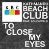 To close my eyes (Feat. Schonwald)