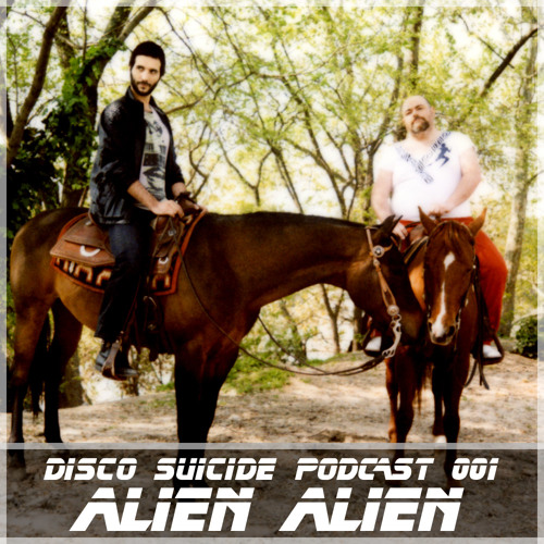 Disco Suicide Podcast 001 By Alien Alien