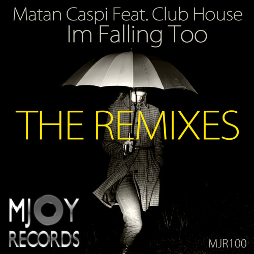 Matan Caspi Feat. Club House - I'm Falling Too (Mark Faermont Wobble Mix)