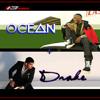 Ocean + Drake