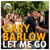 Gary Barlow - Let Me Go (Rework BackTrack djs)