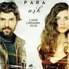 01- Kara Para Aşk Dizi Müzikleri -  jenerik Müziği (Kisa)