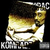 2Pac ft The Outlaws [Komradz] - Don't Make Enemies With Me By Kx