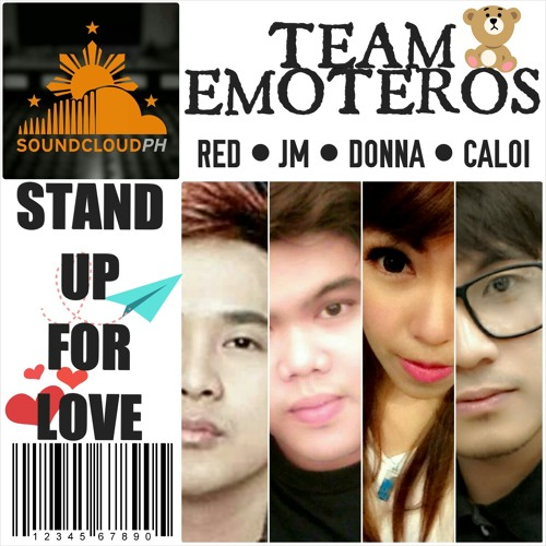 Stand Up For Love | Team Emoteros