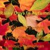 Rainy Days in Autumn (feat. Michelle Yaneza - vocals and Jaime J Ross - lyrics)