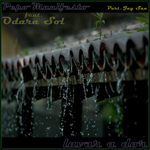 Pepo Manifesto  Feat. Odara Sol(Part. Jay San)