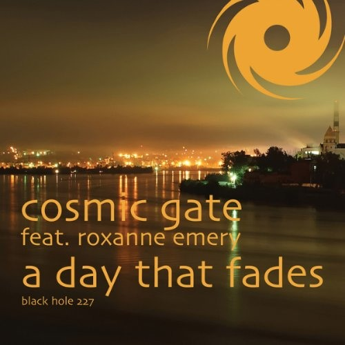 Cosmic Gate feat. Roxanne Emery - A Day That Fades (Edit)