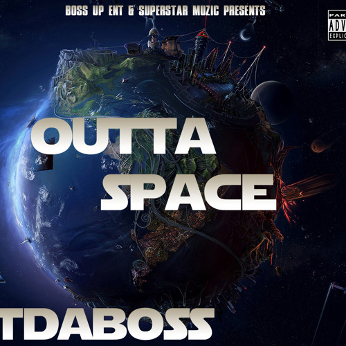 OuttaSpace LTdaBoss Produced by Kid Dyno