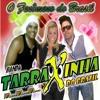 Ai ai ai amor meu bem- Banda Tarraxinha do Brasil