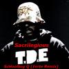 Sacrilegious- ScHoolboy Q (ƒorte Remix)