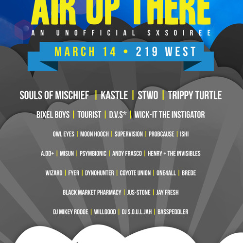 Air Up There 2.0 - 3/14 - 219 West - Austin, TX
