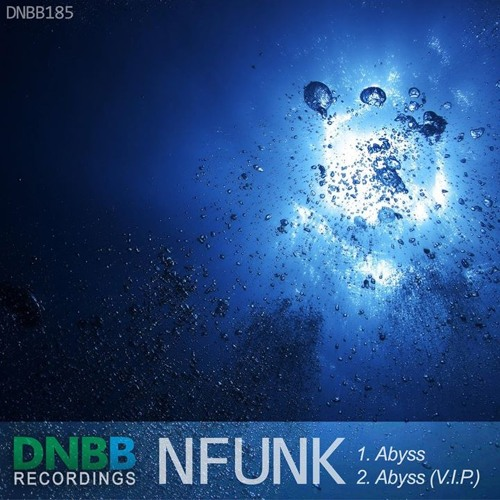 Nfunk - Abyss [VIP] [out now in DNBB Recordings]