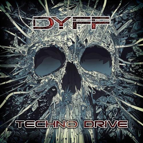 DYFF - Set Techno Drive