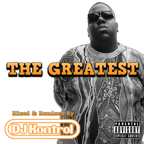 The Greatest (Mixtape) - The Notorious B.I.G.