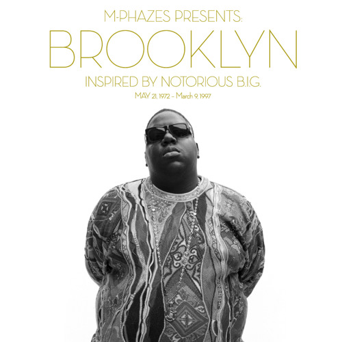 Brooklyn (Inspired by Notorious B.I.G.)