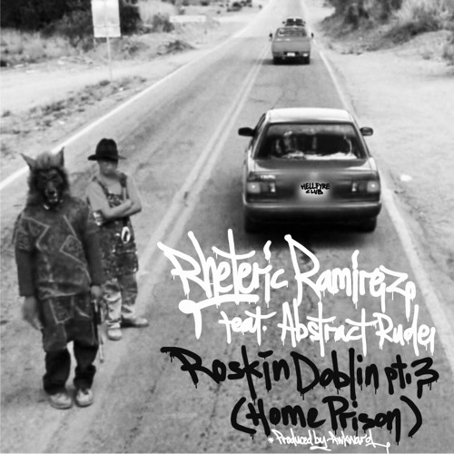 Roskin Doblin (Home Prison Version) by Awkward feat. Ab Rude