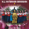 Joko ya gago By M J Matsimane Sikhosana and the Gospel Singers