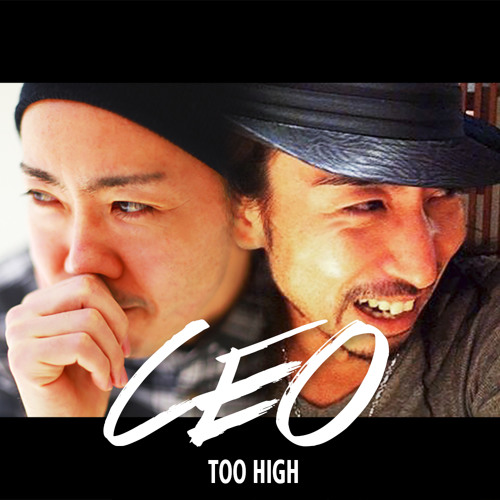 CEO / TOO HIGH ( HighSnow & HIGHOUT )