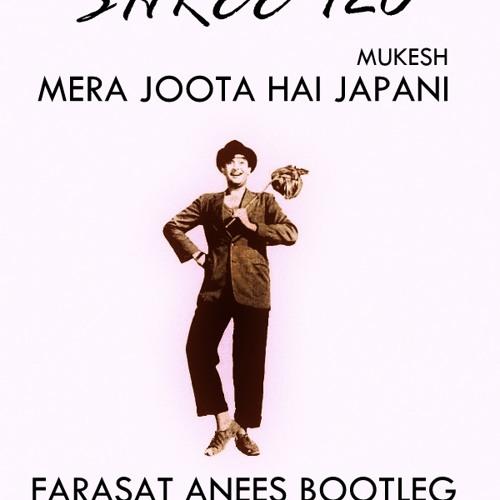 Mera Joota Hai Japani (Farasat Anees Bootleg)