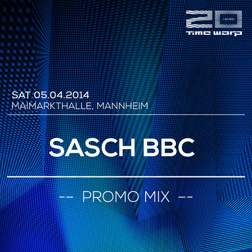 Sasch BBC Time Warp Promo Mix