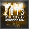 Dzeko & Torres - 2013 In 10 Minutes [FREE DOWNLOAD]
