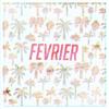 FEVRIER - Exotic Postcard For My Friends