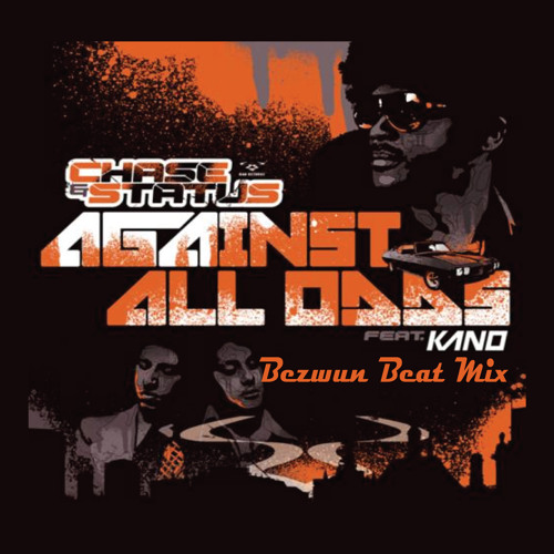 Chase & Status - Against All Odds (Bezwun Beat Mix) Free Download!