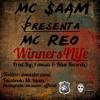 Winners 4 Life - Mc $aam & Mc Reo Prod.By ( $ music & Blue Records)