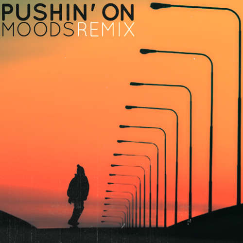Moods - Pushin' On