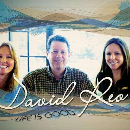 David Reo - Life Is Good