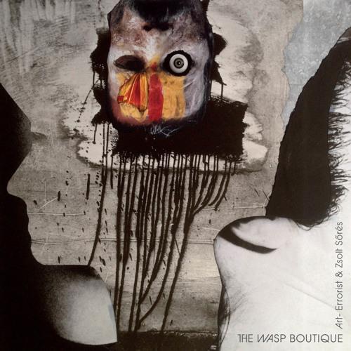Art-Errorist & Zsolt Sőrés -- The Wasp Boutique SAMPLES