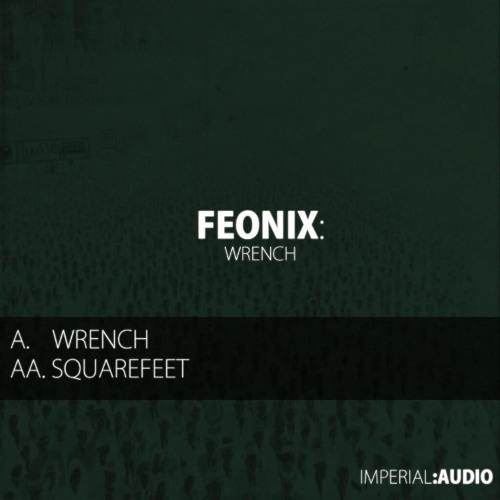 IMP006 - Feonix - The Wrench/Squarefeet
