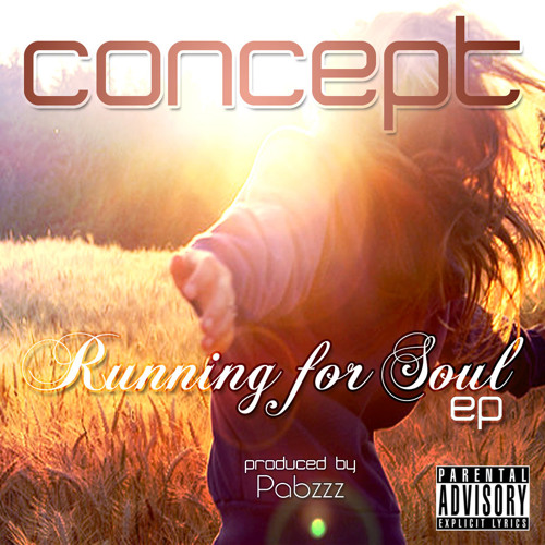 [2] Concept - World ft. Tharizon [Running for Soul EP][Prod. Pabzzz]