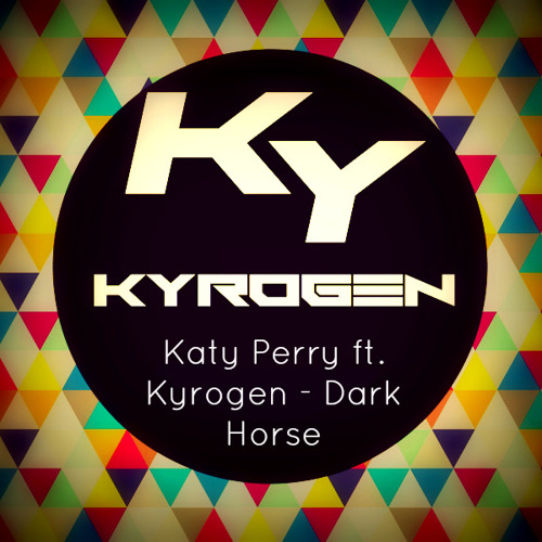 Katy Perry ft. Kyrogen - Dark Horse [OUT NOW!!]