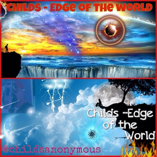CHILDS - EDGE OF THE WORLD