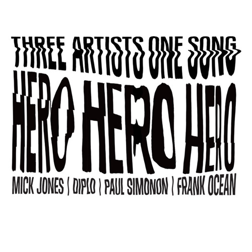 Frank Ocean + The Clash + Diplo - Hero